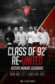 The Class of 92 รวมดาวปี 92 สุดยอดขุนพลทีมนักเตะ (สารคดี)