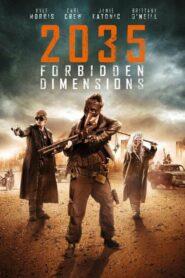 The Forbidden Dimensions 2035 ข้ามเวลากู้โลก (2013)
