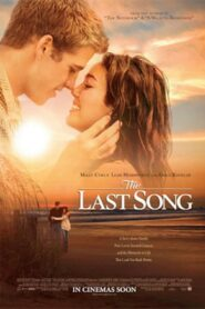 The Last Song บทเพลงรักสายใยนิรันดร์ (2010)