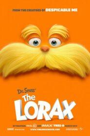 The Lorax   คุณปู่โรแลกซ์ มหัศจรรย์ป่าสีรุ้ง