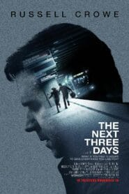 The Next Three Days แผนอัจฉริยะ แหกด่านหนีนรก (2010)