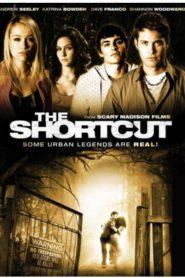 The Shortcut ทางลัด ตัดชีพ (2009)