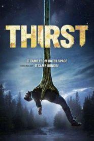 Thirst อสูรนรกสูบมนุษย์ (2015)