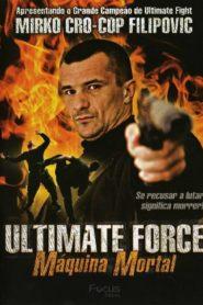 Ultimate Force ยอดพระกาฬสังหารเดือด (2005)