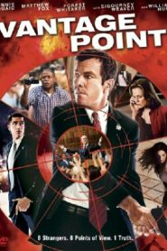 Vantage Point เสี้ยววินาทีสังหาร (2008)