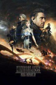 Kingsglaive : Final Fantasy XV [ซับไทย]