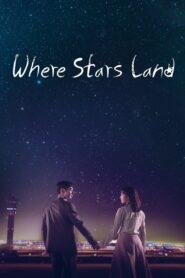 Where Stars Land ซับไทย (จบ)