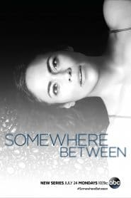 Somewhere Between Season 1 [Soundtrack บรรยายไทย]