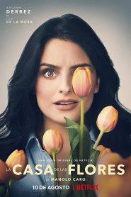 The House of Flowers Season 1 [Soundtrack บรรยายไทย]