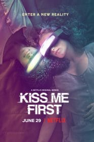 Kiss Me First Season 1 [Soundtrack บรรยายไทย]