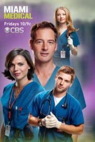 Miami Medical Season 1 [Soundtrack บรรยายไทย]