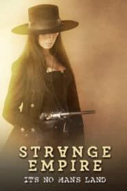 Strange Empire Season 1 [Soundtrack บรรยายไทย]