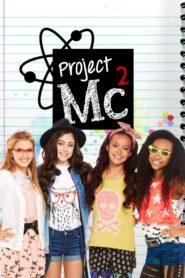 Project Mc? Season 6 โปรเจ็คเอ็มซี (ป่วน) ยกกำลังสอง [พากษ์ไทย]