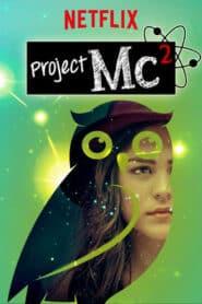 Project Mc? Season 1 โปรเจ็คเอ็มซี (ป่วน) ยกกำลังสอง [พากษ์ไทย]