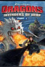 Dragons : Defenders of Berk อภินิหารไวกิ้งพิชิตมังกร ภาค 2