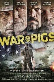 War Pigs พลระห่ำพันธุ์ลุยแหลก (2015)