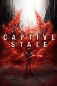 Captive State สงครามปฏิวัติทวงโลก (2019)