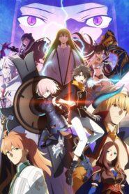 Fate Grand Order: Zettai Majuu Sensen Babylonia ซับไทย