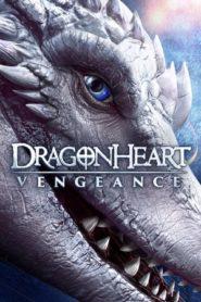 Dragonheart Vengeance ดราก้อนฮาร์ท ศึกล้างแค้น (2020)
