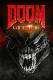 Doom Annihilation ดูม 2 สงครามอสูรกลายพันธุ์ (2019)