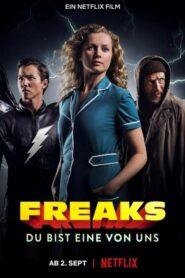Freaks You're One of Us ฟรีคส์ จอมพลัง พันธุ์แปลก (2020)