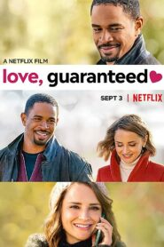 Love Guaranteed  รัก รับประกัน (2020)