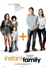 Instant Family ครอบครัวปุ๊บปั๊บ (2018)