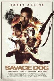 Savage Dog คืนเดือดคนคลั่ง (2017)