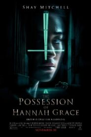 The Possession of Hannah Grace ห้องเก็บศพ (2018)