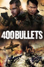 400 Bullets 2021